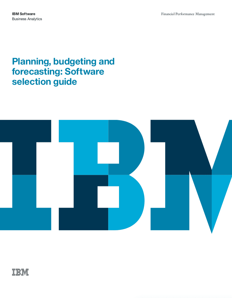 Planning, Budgeting, Forecasting: Software Selection Guide